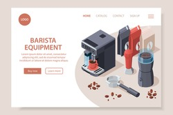 Professional barista coffee equipment isometric website page with clickable links buttons and editable text with images vector illustration