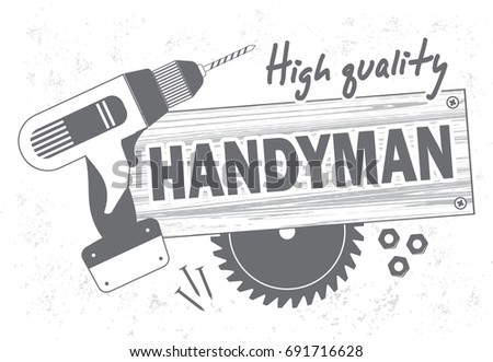Professional handyman services logo. Drill, circular saw and wooden board in gray color. Stock vector. Flat design.