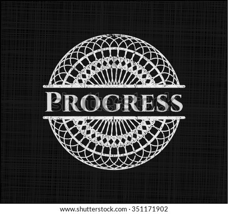 Progress chalkboard emblem on black board