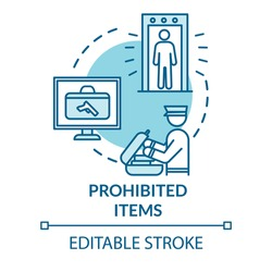 Prohibited items concept icon. Airport baggage and passengers security check idea thin line illustration. Customs control. Vector isolated outline RGB color drawing. Editable stroke