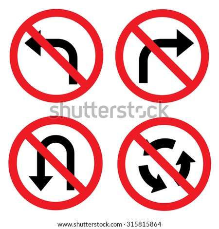 Prohibition road sign set. No left turn, no right turn, no U turn. Vector illustration