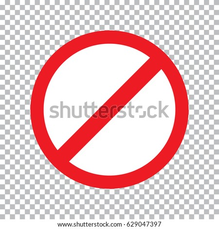 Prohibition road sign. Stop icon. No symbol. Prohibition road sign. Stop icon. No symbol. Prohibition road sign. Stop icon. No symbol. Prohibition road sign. Stop icon. No symbol. Dont do it. Danger.