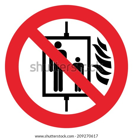 Prohibition sign DO NOT USE ELEVATOR IN CASE OF FIRE