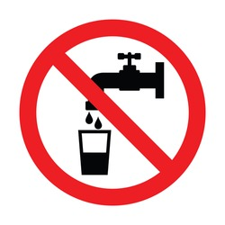 Prohibition sign for drinking water.No drinking water. Vector illustration