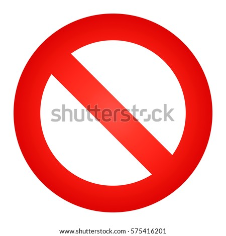 Prohibition sign or no sign vector isolated. Not Allowed Sign. Stop sign on a white background.