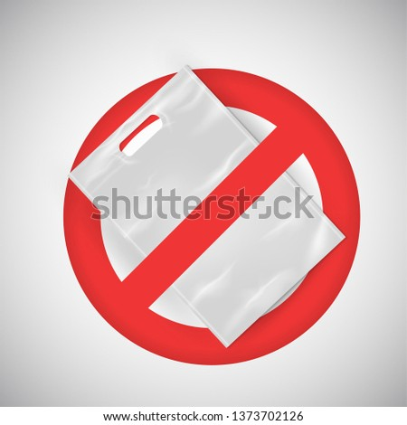 Prohibition vector sign against plastic bags poster isolated on white. Disposable plastic, cellophane, polyethylene package pollution problem concept. Environment protection choice, consumerism waste.