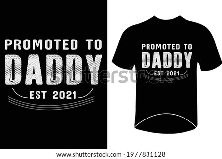 Promoted to daddy est 2021 funny father's day t-shirt design quotes Foto stock ©
