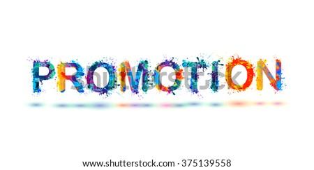 PROMOTION. Inscription of splash paint letters