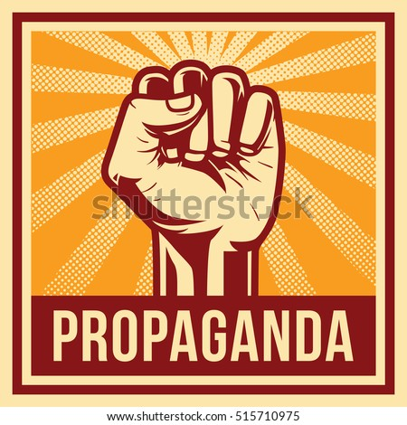 Propaganda poster style revolution fist raised in the air