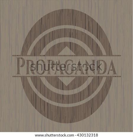 Propaganda wooden emblem. Retro