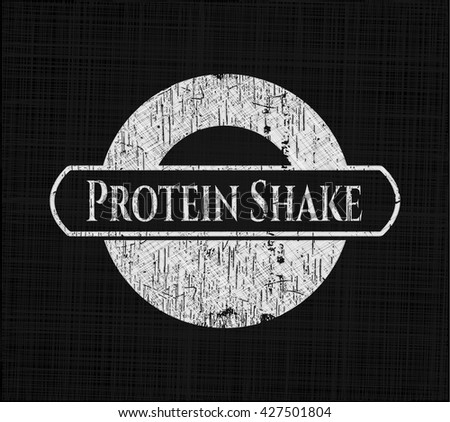 Protein Shake chalkboard emblem