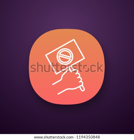 Protest banner in hand app icon. Protester'??s or activist'??s hand. Demonstration, meeting. Protest placard. Social and political movement participant. UI/UX interface. Vector isolated illustration