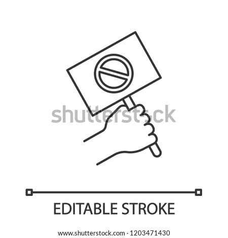 Protest banner in hand linear icon. Protester's or activist's hand. Thin line illustration. Demonstration, meeting. Protest placard. Contour symbol. Vector isolated outline drawing. Editable stroke