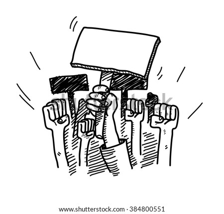 Protesting, a hand drawn vector doodle illustration of people protesting about something, the blank protest board could be filled with text of your own choice.