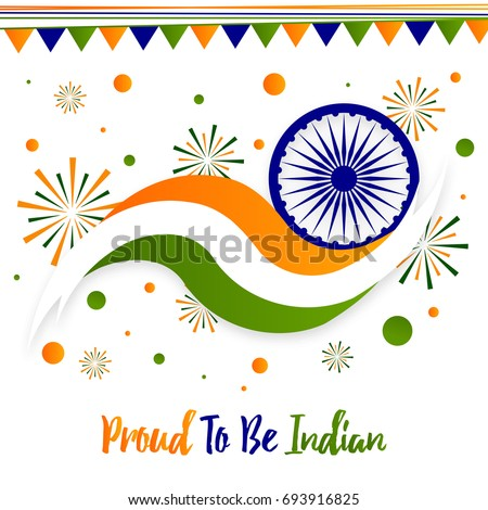 Proud to be Indian Design for Happy Independence Day India on 15th August.