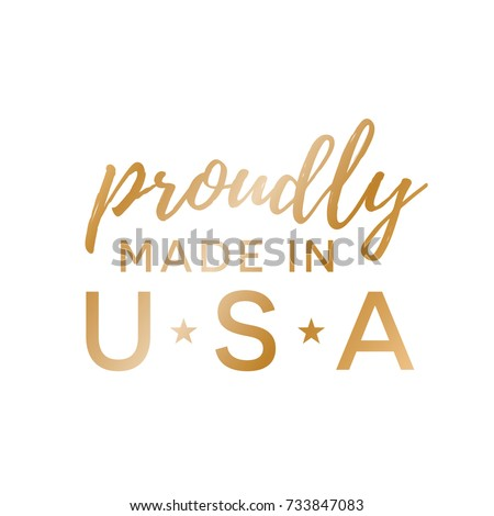 Proudly Made in USA Vector Text Illustration Sign