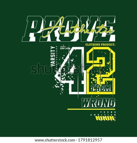 prove them wrong slogan graphic typography vector t shirt design Сток-фото ©