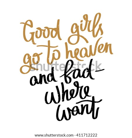 proverb good girls go to heaven
