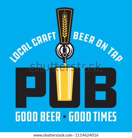 Pub Craft Beer Vector Design. Vector illustration beer tap and pint glass making pub or brew pub badge.