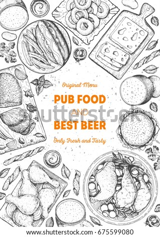 Pub food frame vector illustration. Beer, meat, french fries, fast food and snacks hand drawn. Food set for pub design top view. Vintage engraved illustration for beer restaurant.
