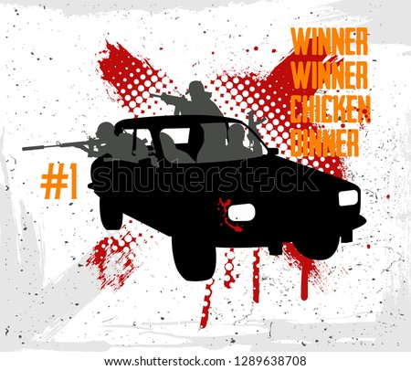 Stock Photo Pubg concept. Squad rides by car Dacia and shoots. Playerunknown's battlegrounds. battle royale game Pubg, Fortnite. Slogan - Winner winner chicken dinner. Vector illustration grunge style
