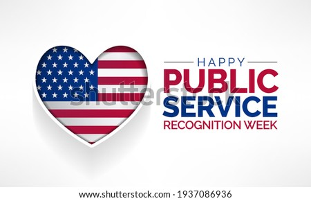 Public Service Recognition Week is celebrated in the first week of May, to honor the men and women who serve our nation as federal, state, county, local and tribal government employees. vector art. Stock photo ©