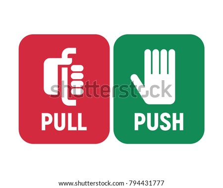 Pull or Push handle to open. Door sign. Vector illustration.