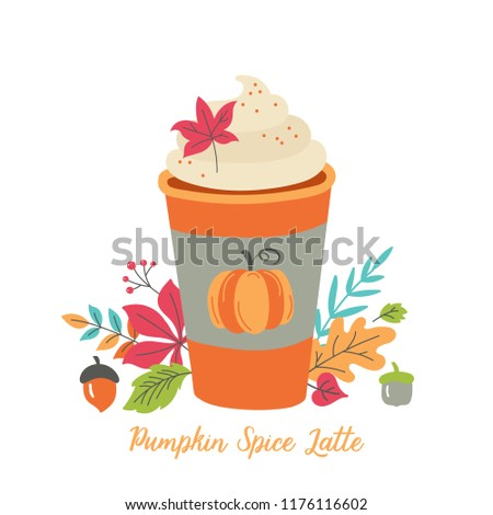 Pumpkin spice latte coffee cup for autumn menu or greeting card design. Vector illustration