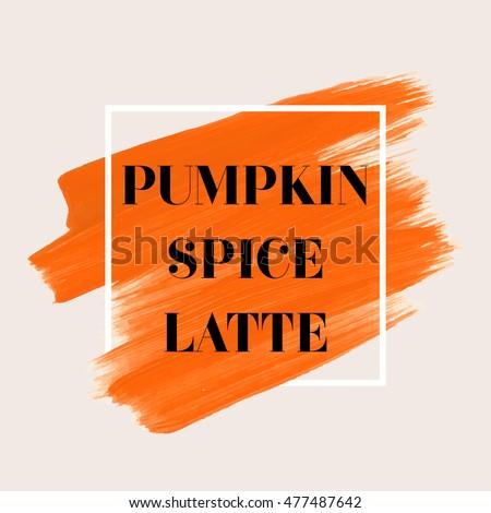 pumpkin spice latte sign text