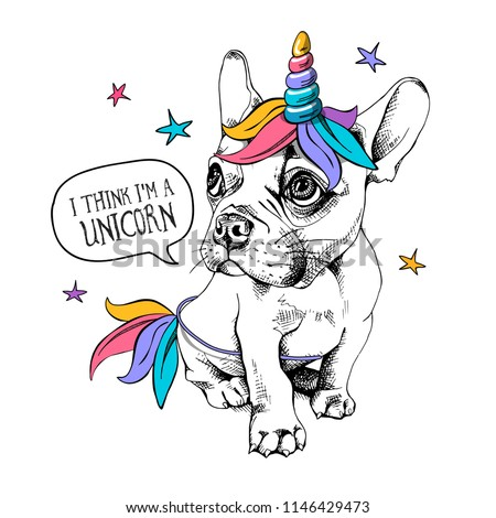 Puppy Bulldog in a bright colored wig with horn and tail. Vector illustration. I think i'm a unicorn - lettering quote. Humor poster, t-shirt composition, hand drawn style print.
