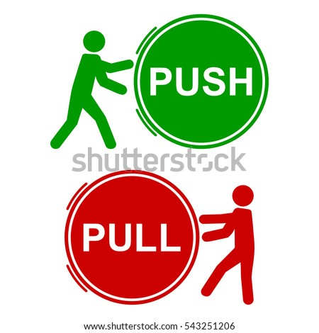 PUSH AND PULL SIGNS, vector illustration, green and red round icons, with man icon pushing or pulling.