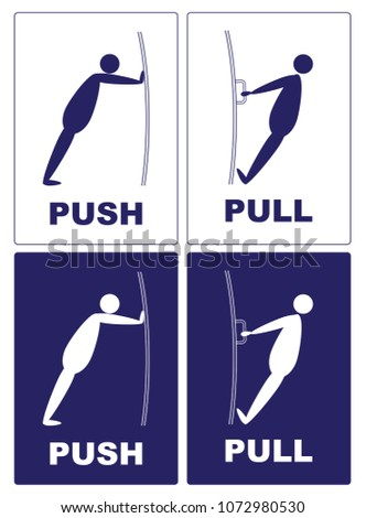Push Pull.Cartoon actions of a man with a door.push pull text on blue color background.