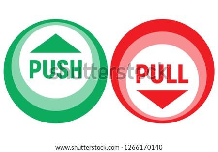 Push - pull sign. Vector illustration.