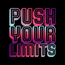 Push your limits gradient lettering,Graphic design print t-shirt sport fashion,vector,poster,card