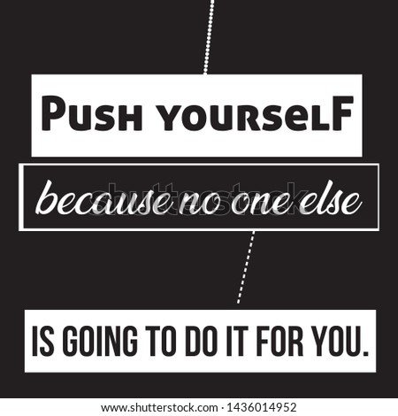 Push Yourself Typography & Motivational Quote T-shirt and apparels print graphic vector - Illustration