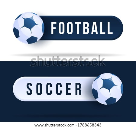 qatar 2022 Football or soccer toggle switch buttons. Vector illustration with basketball ball and web button with text