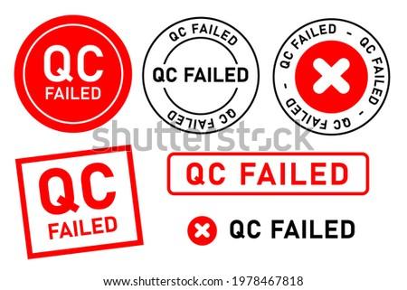 qc failed fail quality control label tag seal control sticker template design Stockfoto ©