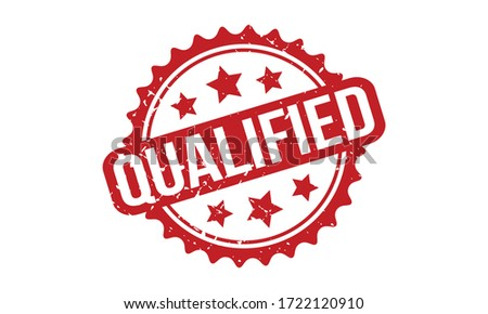 Qualified Rubber Stamp. Red Qualified Rubber Grunge Stamp Seal Vector Illustration - Vector