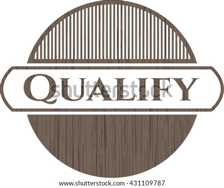 Qualify badge with wooden background