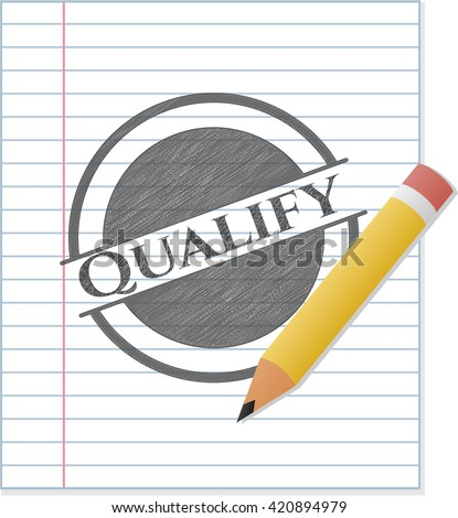 Qualify pencil draw