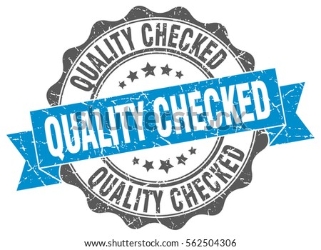 quality checked. stamp. sticker. seal. round grunge vintage ribbon quality checked sign