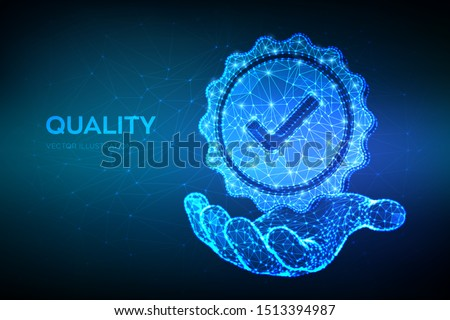 Quality. Low polygonal Quality icon check in hand. Standard Quality Control Certification Assurance. Guarantee, premium choice, good product, choose warranty concept. Vector illustration.