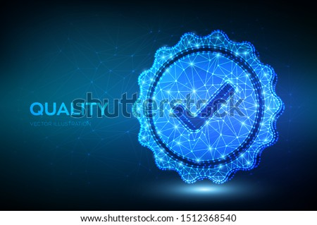 Quality. Low polygonal Quality icon check. Standard Quality Control Certification Assurance. Guarantee, premium choice, good product, choose warranty concept. Vector illustration.