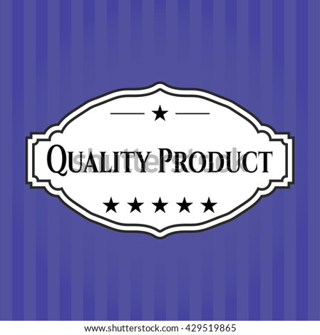 Quality Product retro style card, banner or poster