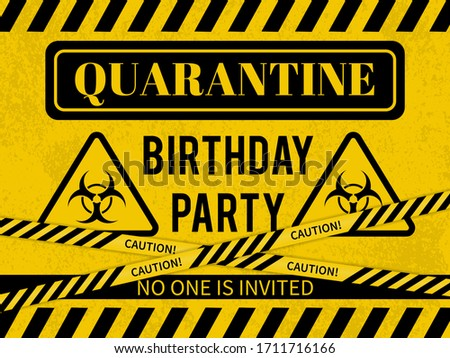 Quarantine Birthday Party sign with Biohazard symbol. Social Distancing Birthday concept. Coronavirus COVID-19 Pandemic. Vector template for banner, typography poster, flyer, greeting card, postcard.