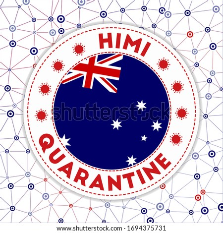 Quarantine in HIMI sign. Round badge with flag of HIMI. Country lockdown emblem with title and virus signs. Vector illustration. Сток-фото ©
