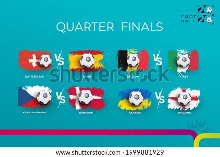 Quarter-finals of the football 2020 championship Denmark national team and Czech republic national team. Belgium vs Italy. Switzerland vs Spain. Ukraine vs England of football 2020 matches.