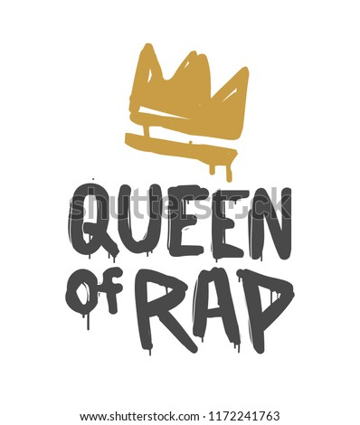 Queen of rap old school graffiti style fashion illustration isolated from white background. Grunge hip hop hand drawn vector design for print tee, t-shirt and street wear