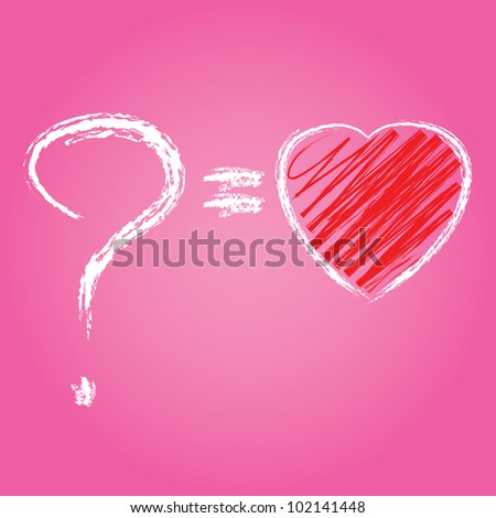 Question and heart,Vector