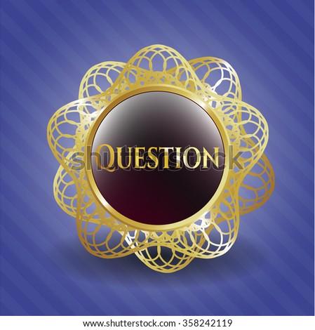 Question gold emblem or badge